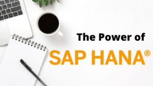 the power of sap hana on white workspace