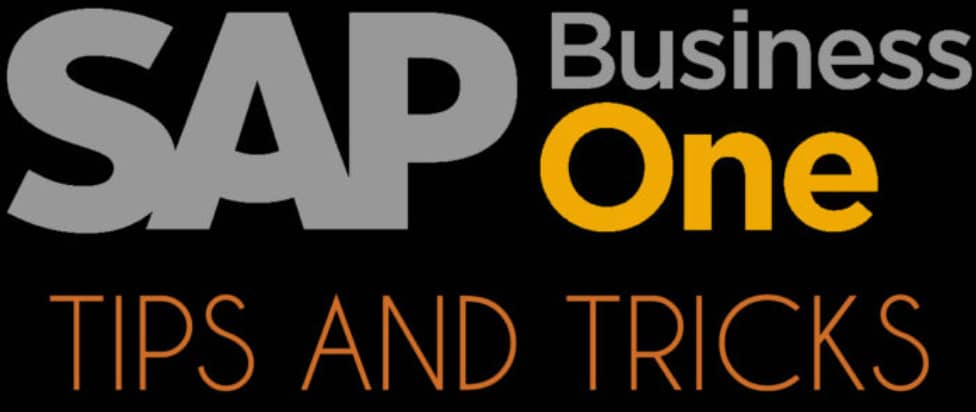 sap business one tips and tricks